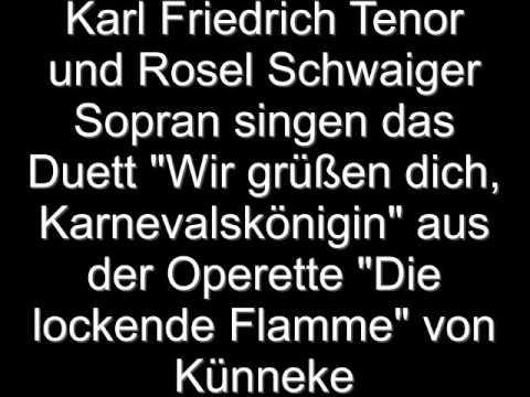 Karl Friedrich, Tenor u. Rosel Schwaiger, Sopran