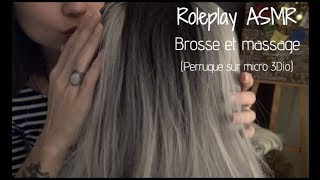 ASMR Roleplay 🎧 Perruque sur micro 3Dio 👂🏻