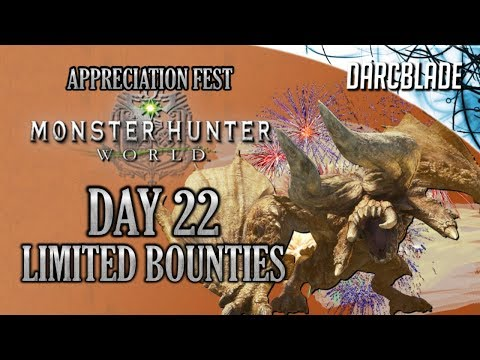 Day 22 : Appreciation Fest Limited Bounties : Monster Hunter World thumbnail
