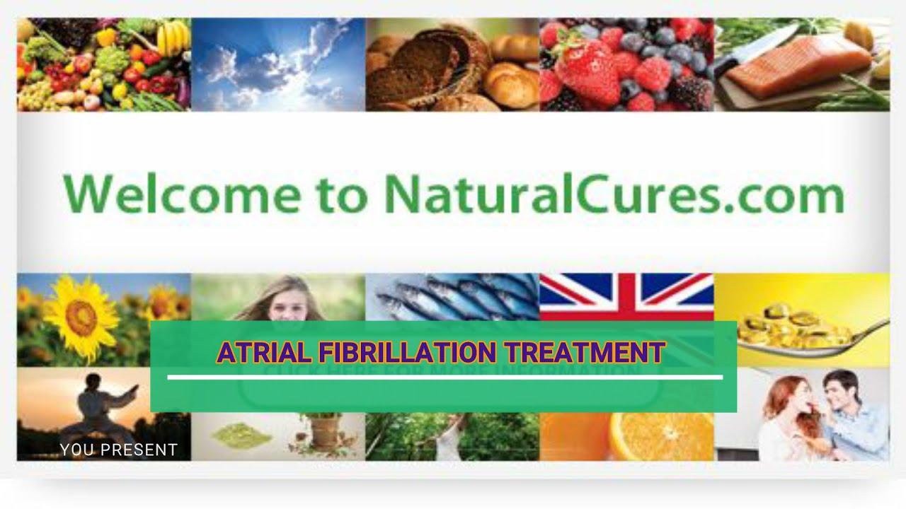 Naturalcures com - Atrial Fibrillation Treatment