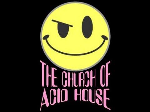 Church of Acid House: Phuture Mix