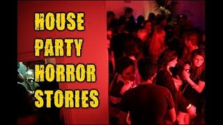 Video 3 Disturbing True House Party Horror Stories download MP3, 3GP, MP4, WEBM, AVI, FLV September 2018