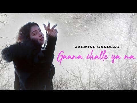 Gaana Challe Ya Na | Jasmine Sandlas | Official Music Video | Latest Punjabi Songs 2021