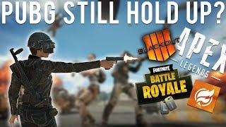 Does PUBG still hold up vs the competition?
