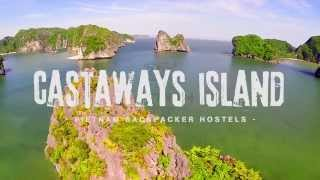 Castaways Island - Vietnam Backpacker Hostels