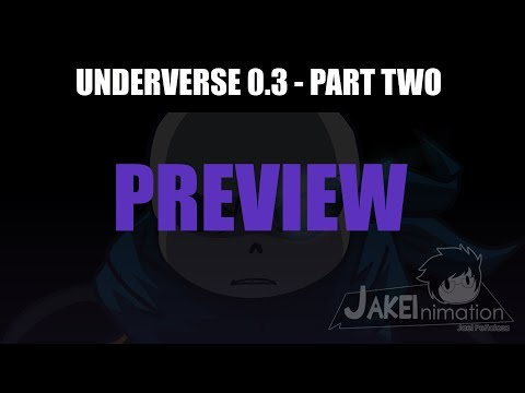 [PREVIEW] Underverse 0.3 Part Two - [By Jakei]