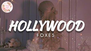 Download HOLLYWOOD  x  Foxes (Lyrics Music Video, Sleep)