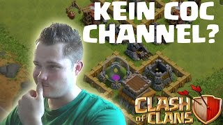 [facecam] KEIN COC CHANNEL? || CLASH OF CLANS || Let's Play Clash of Clans [Deutsch/German HD]