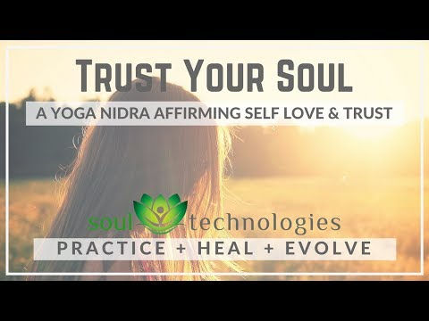 Yoga Nidra :Trust Your Soul