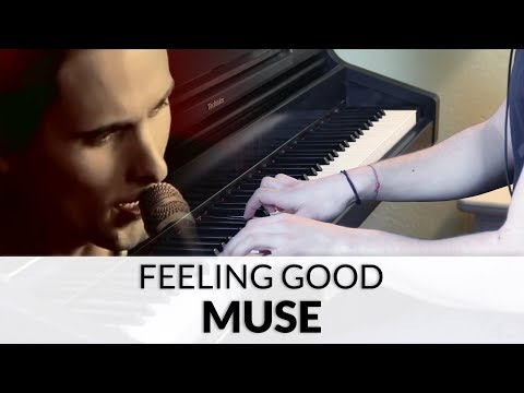 Muse - Feeling Good | Piano Cover