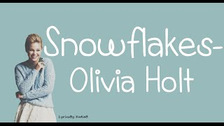 Snowflakes (With Lyrics) - Olivia Holt