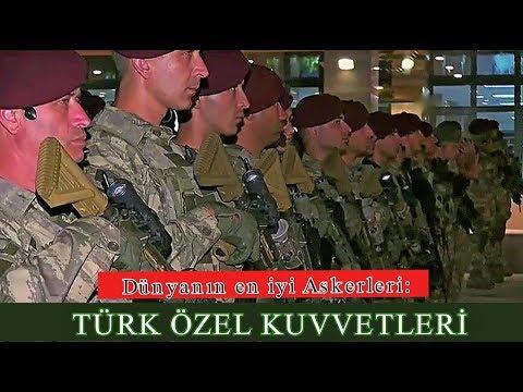 Dünyanın en iyi Askerleri |  Türk Özel Kuvvetleri