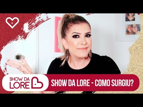 Show da Lore - Como Surgiu? | Lore Improta