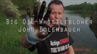 Big Oil WhistleBlower, This FREE FILM is to Educate the World. by John Bolenbaugh