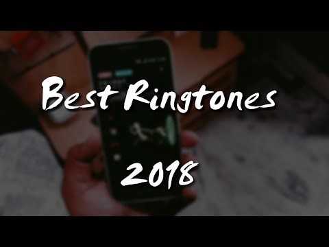 Top 5 awesome ringtones 2018 [download links]
