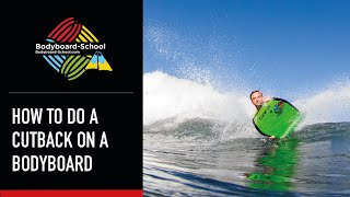 How To Do A Cut Back - Bodyboard-School