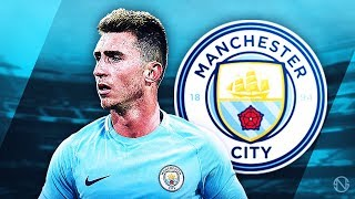 AYMERIC LAPORTE - Welcome to Man City - Elite Defensive Skills, Passes & Assists - 2017/2018 (HD)