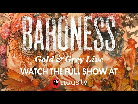 Baroness 'Gold and Grey' First Song Preview Performed LIVE 9/10/20