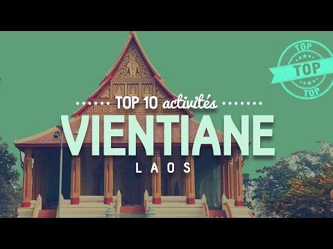 Que faire à VIENTIANE 🔎  TOP 10 des activités  [ Voyage au Laos ]