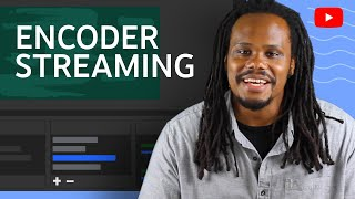 Encoder Live Streaming: Basics on How to Set Up & Use an Encoder