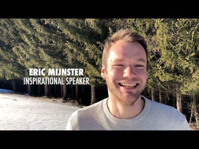 Eric Mijnster - Inspirational Speaker