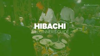 Hibachi: A Beginner's Guide