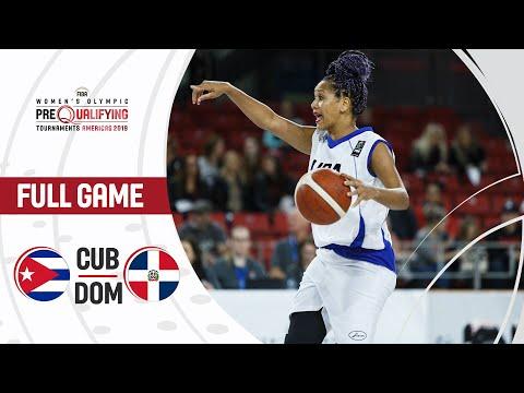 Cuba v Dominican Republic - Full Game - FIBA Women's Olympic Pre