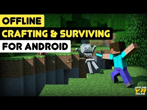 10 best offline crafting and surviving games for android ||