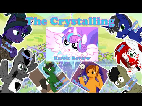 The Heroic Review! [MLP Episode Review] S6: Ep01 – 'The Crystalling'