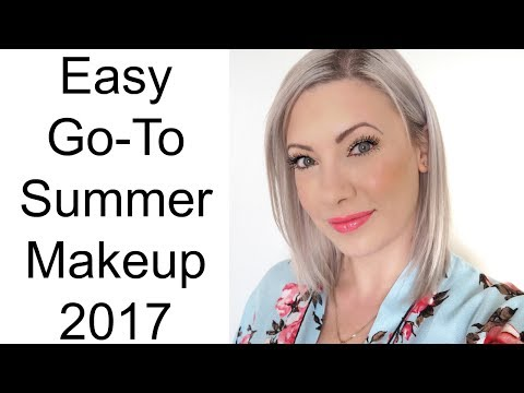 EASY GO-TO SUMMER MAKEUP TUTORIAL 2017