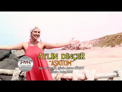 Aylin Dinçer -Aşkitom (Official Video -2017 )