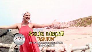 Aylin Dinçer -Aşkitom (Official Video -2017 )