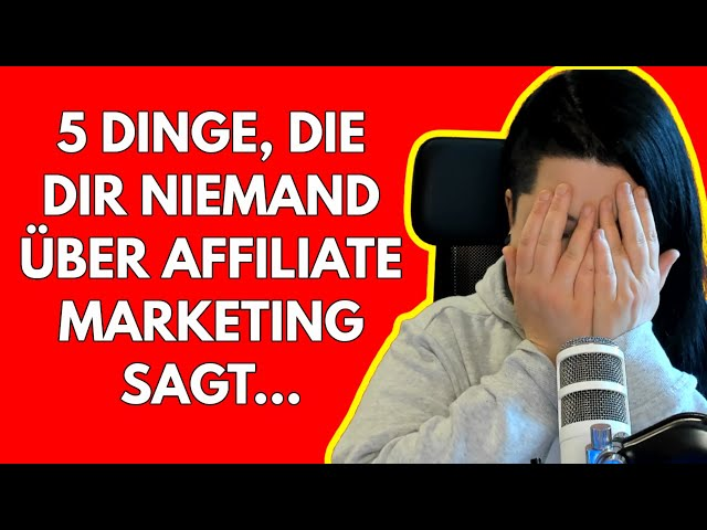 Affiliate Marketing 2020\: 5 Dinge die dir NIEMAND über Affiliate Marketing sagt