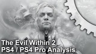 The Evil Within 2 PS4/PS4 Pro Analysis: Frame-Rate Test + Graphics Comparison