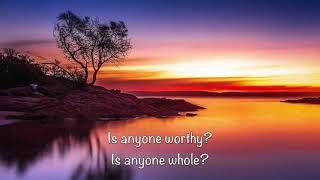 Is He Worthy (lyrics) Chris Tomlin