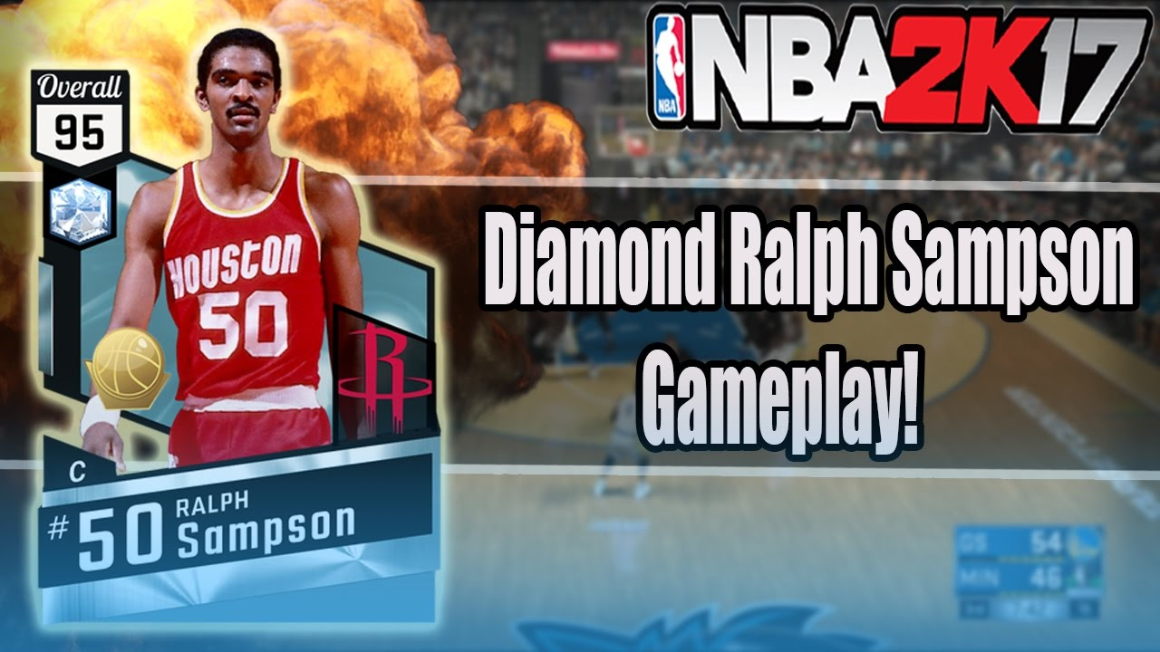 NBA 2K17 MYTEAM DIAMOND RALPH SAMPSON DIAMOND RALPH SAMPSON