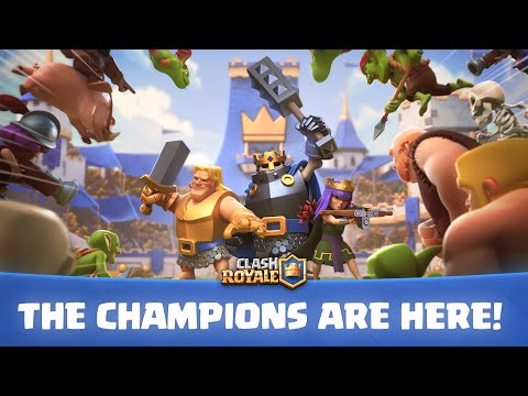 Clash Royale: The Champions Have Arrived! (Official Launch Trailer!)