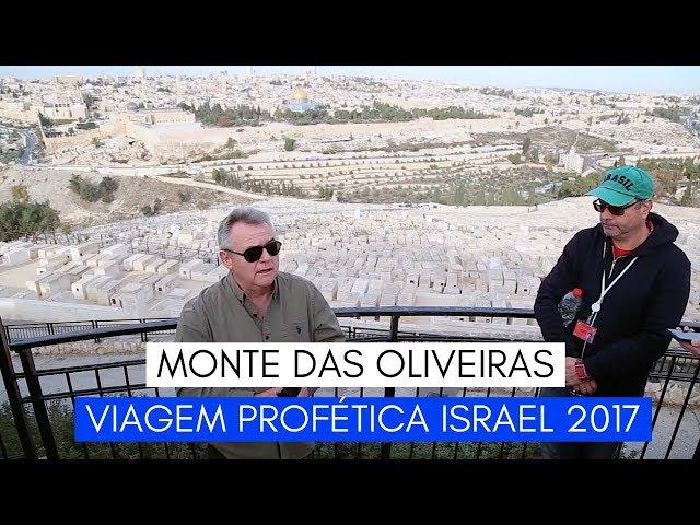 Viagem Profética ISRAEL - Monte das Oliveiras - Ministério Intimo do Pai