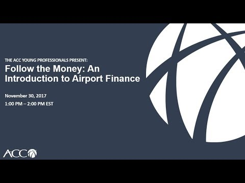 Follow the Money: An Introduction to Airport Finance