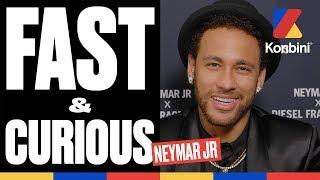 Neymar Jr - Fast & Curious