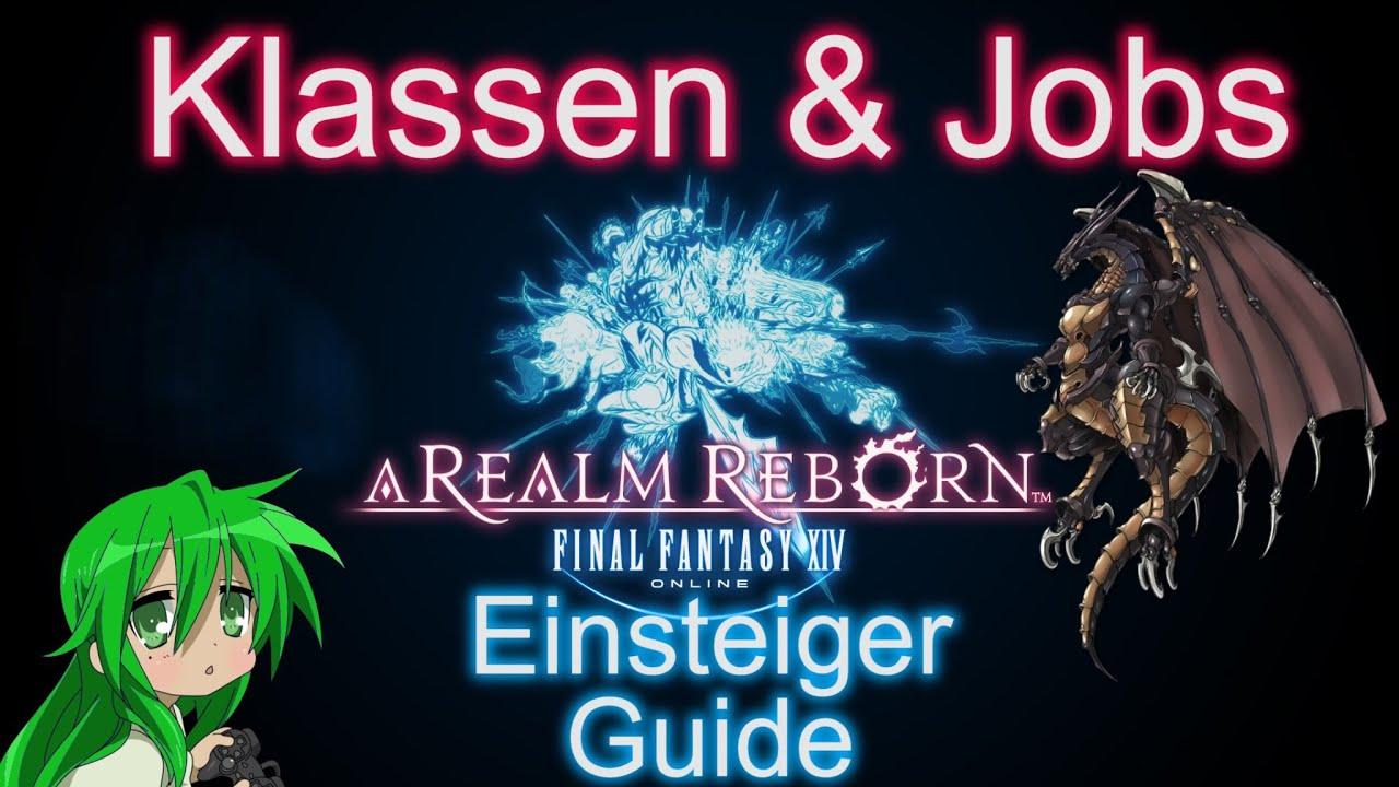 guide tutorial final fantasy xiv a realm reborn klassen jobs