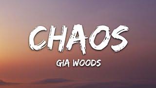 Gia Woods - CHAOS (Lyrics)