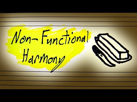 Why Non Functional Harmony Isn't A Thing (Sort Of)