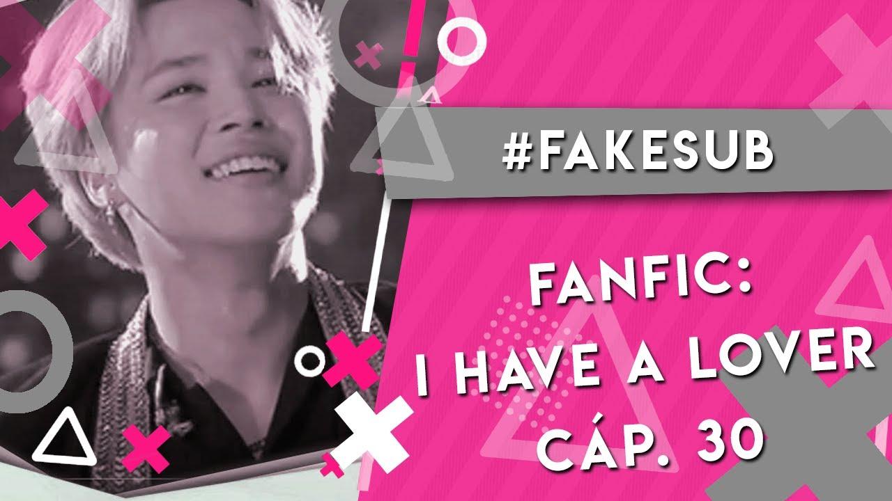 JIMIN SE DECLARA A JUNGKOOK (I HAVE A LOVER - fanfic Jikook) #cap30 #fakesub