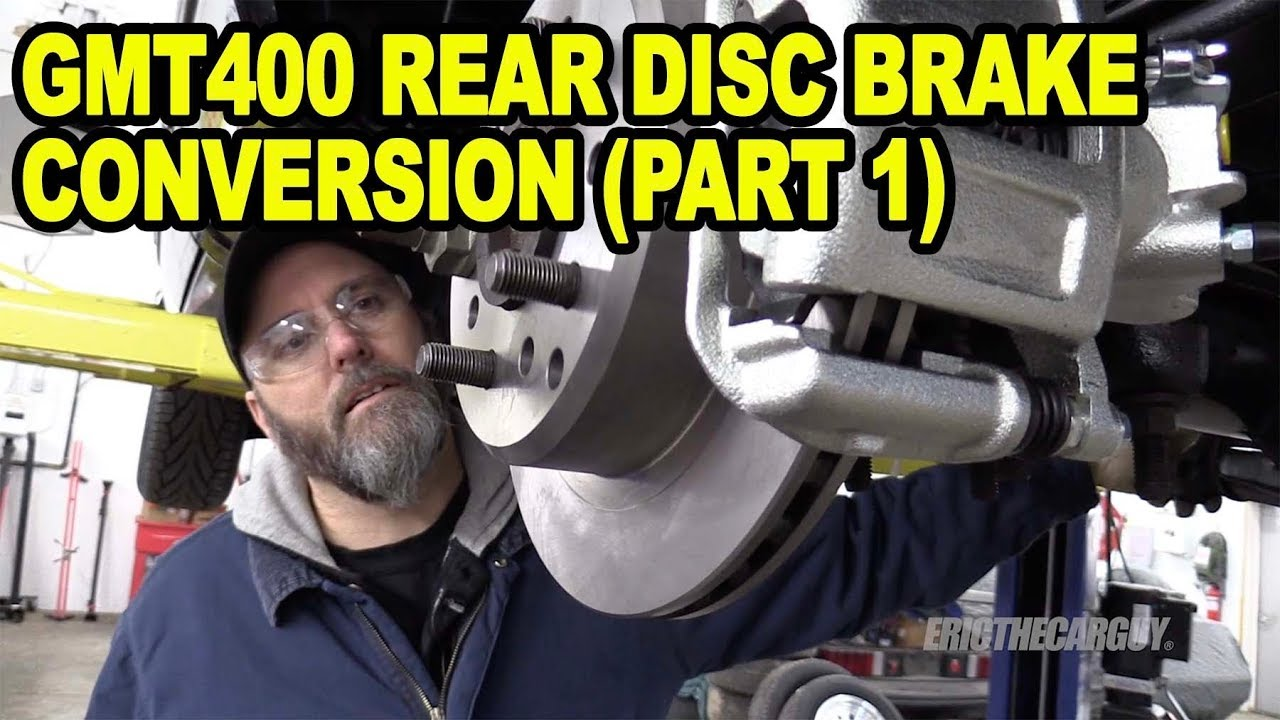 GMT400 Rear Disc Brake Conversion (Part 1) #ETCGDadsTruck