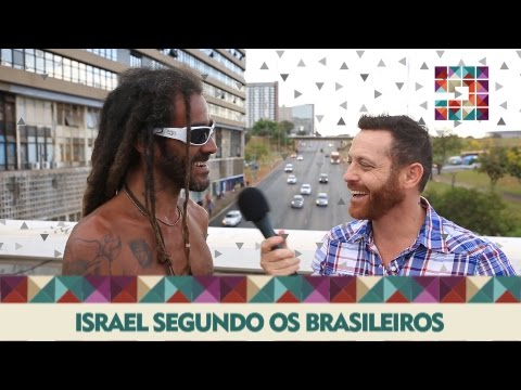 Israel Segundo Os Brasileiros