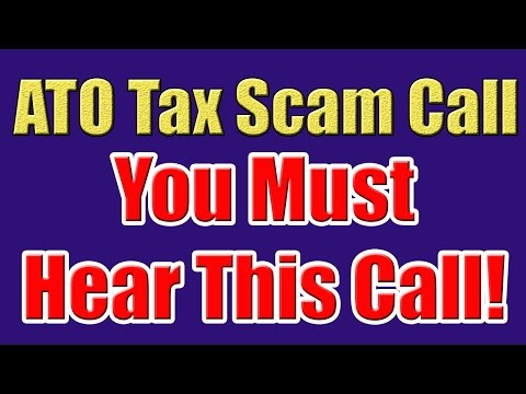 Tax Scam Calls Beware! (The Australian Taxation Office ATO Scam Call)