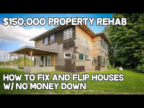 $150,000 property Rehab How to Fix and Flip houses w/no money down - DIY Project rehab house