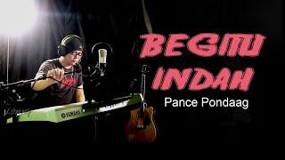 Lagu Nostalgia - BEGITU INDAH - Pance Pondaag. COVER by Lonny
