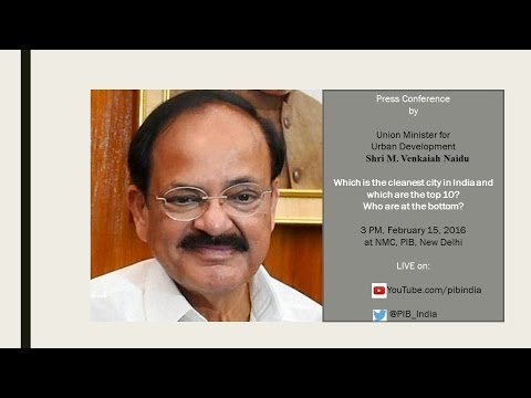 Presser by Urban Development Minister: Cleanest Cities of India